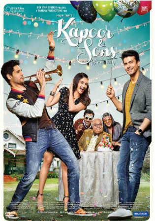 Kapoor and Sons 2016 BluRay 950MB Full Hindi Movie Download 720p