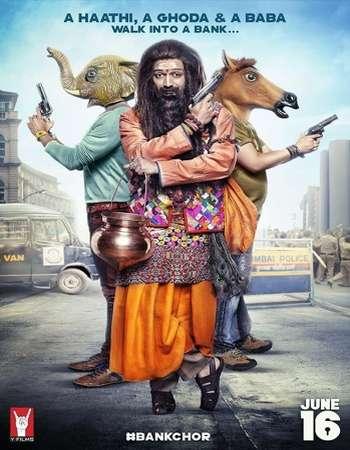 Bank Chor (2017) Hindi Movie DVDScr Poster