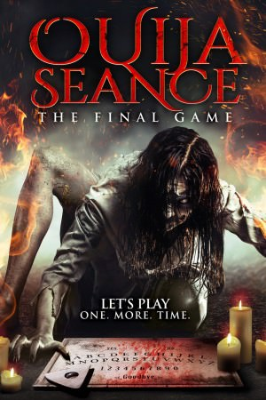 Ouija Seance The Final Game (2018)