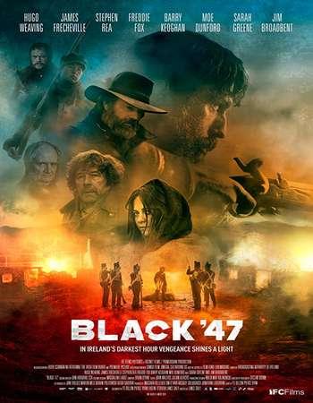 Black-47-2018-Full-English-Movie-Download-HD