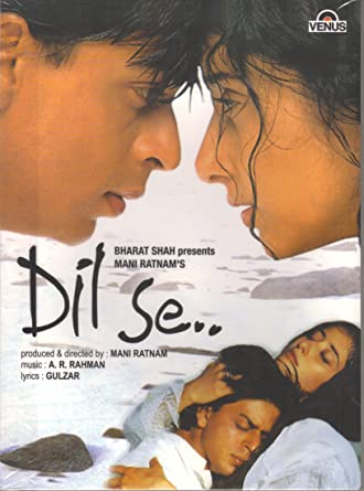 Dil Se (1998) movie
