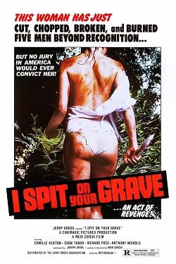 I Spit on Your Grave (1978)