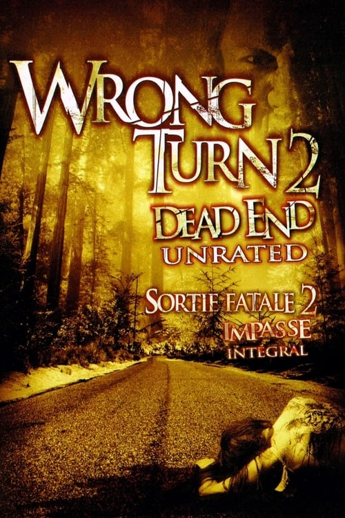 Wrong Turn 2 Dead End (2007)