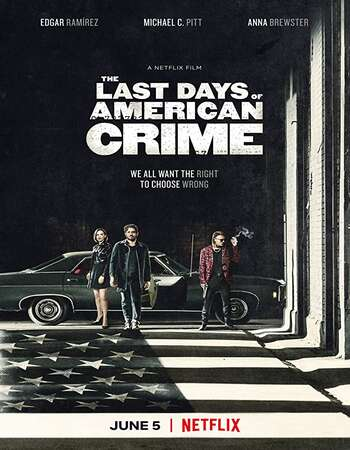 The Last Days of American Crime (2020) 480p English 300mb